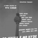 Dr. Jekyll & Mr. Hyde - New Works From Berlin | Group Show | 2012